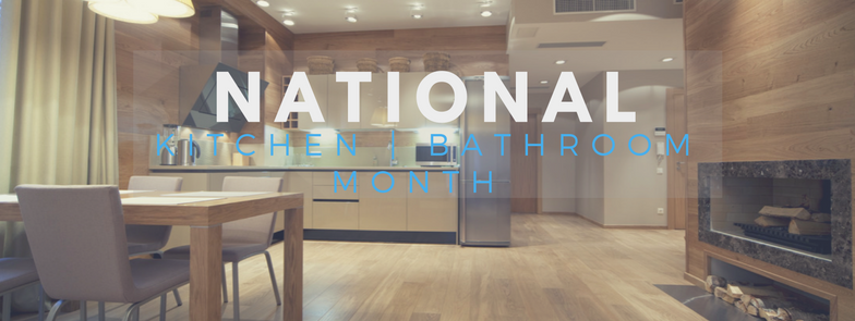 National-1 Info About National Kitchen & Bathroom Month